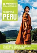 Peru: RFUK's programme in the Andean Amazon