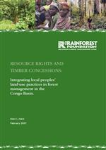 Resource rights and timber concessions: Integrating local peoples' land-use practices in forest management in the Congo Basin