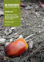 PALMED OFF: AN INVESTIGATION INTO THREE INDUSTRIAL PALM OIL AND RUBBER PROJECTS IN CAMEROON AND THE REPUBLIC OF CONGO