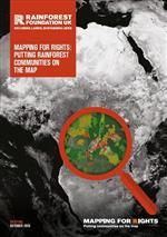 Mapping For Rights: Putting Rainforest Communities on the Map