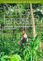 Whose land is it? The status of customary land tenure in Cameroon